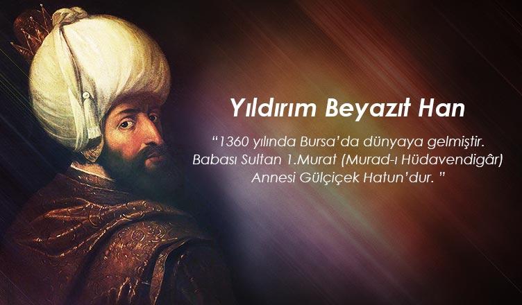 Yıldırım Beyazıt Han yildirim beyazit sultan bayezid bursa